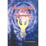 Indian Concept of Man and His Development