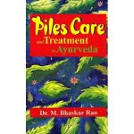 Piles Care and Treatment in Ayurveda