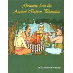 Gleanings from The Ancient Indian Phonetics