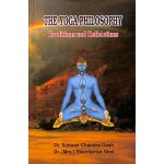 The Yoga Philosophy - Traditions and Reflections