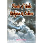 Facets of Vedic Religion & Culture