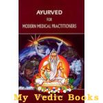 Ayurveda for Modern Medical Practitioners